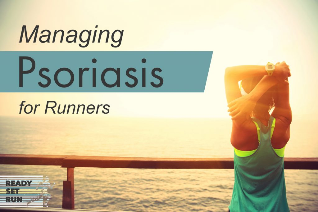 Managing Psoriasis (for Runners) | Ready Set Run Co